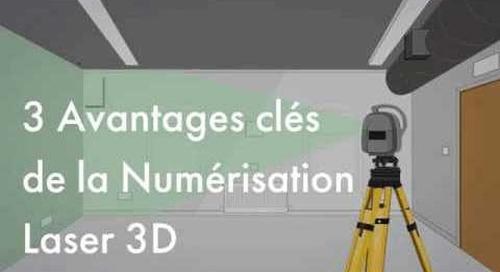 Les avantages de la numérisation 3D