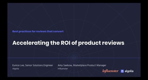 Accelerating the ROI of product reviews