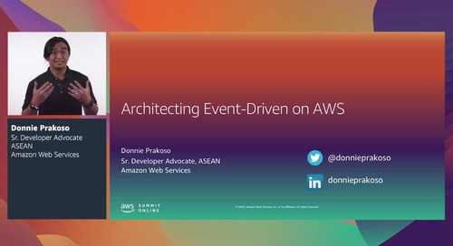 AWS Summit Online ASEAN 2020 | Architecting event-driven solutions on AWS [Level 300]