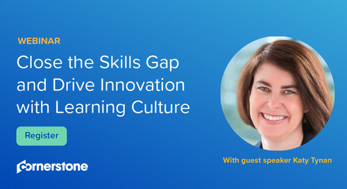 WEBINAR: Close the Skills Gap and Drive Innovation with Learning Culture