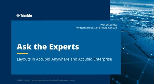 Ask the Expert - Layouts in Trimble® Accubid® Anywhere and Accubid Enterprise