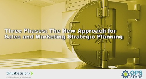 Three Phases: The New Approach for Sales and Marketing Planning