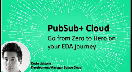 A Developer Walkthrough of the PubSub+ Cloud Platform