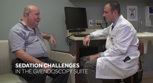 Sedation Challenges in the GI/Endoscopy Suite