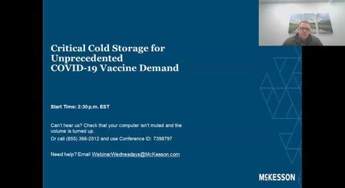 Critical vaccine cold storage for unprecedented demand