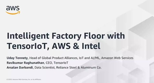 Intelligent Factory Floor with TensorIoT, AWS and Intel