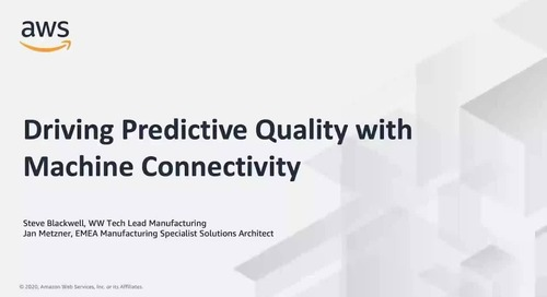 Driving Predictive Quality with Machine Connectivity_AWS