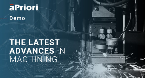 Demo: aPriori's Latest Advances in Machining