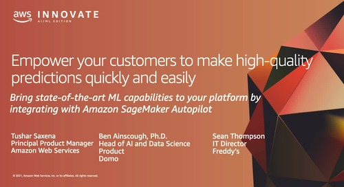 Putting ML Into The Hands Of Every User: Enabling end-customers to build and use ML models with SageMaker Autopilot