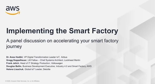 Implementing the Smart Factory_ Panel Session led by Deloitte and AWS