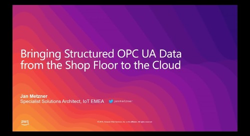 Bringing Structured OPC UA Data from the Shop Floor to the Cloud