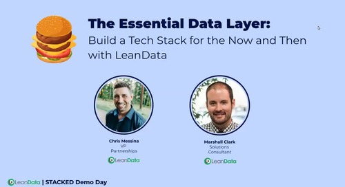 The Essential Data Layer: Build a Tech Stack for the Now and Then with LeanData