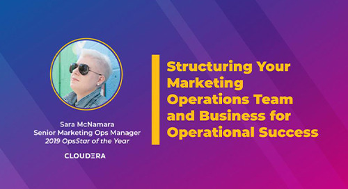 Structuring Your Marketing Operations Team and Business for Operational Success
