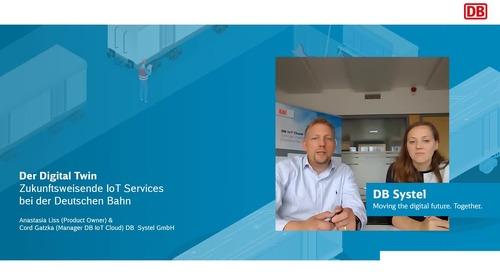 Der Digital Twin – Zukunftsweisende IoT Services bei der Deutschen Bahn