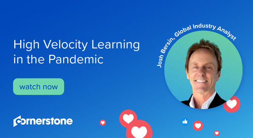 High Velocity Learning in the Pandemic I With Josh Bersin