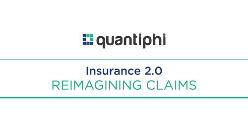 Quantiphi: Insurance 2.0 - Reimagining Claims