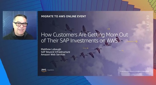How Customers are Getting More Out of Their SAP Investments on AWS