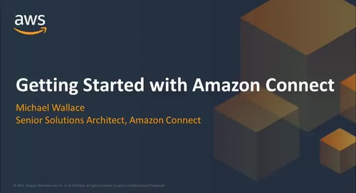 Get Started in Minutes with Amazon Connect