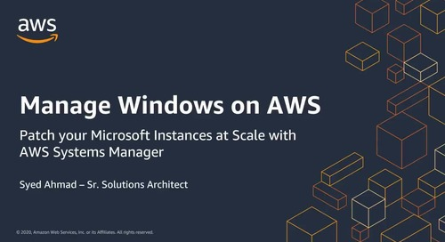 Patch your Microsoft Instances at Scale with AWS Systems Manager