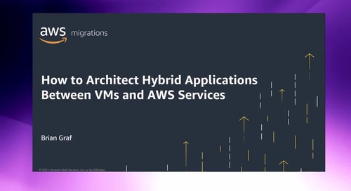 How to architect hybrid applications between virtual machines and AWS services [Level 300]