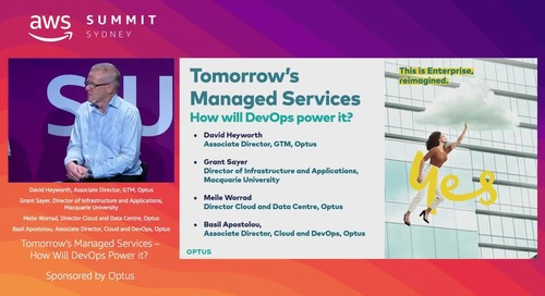 Tomorrow's Managed Services – How will DevOps power it? (Sponsored by Optus)