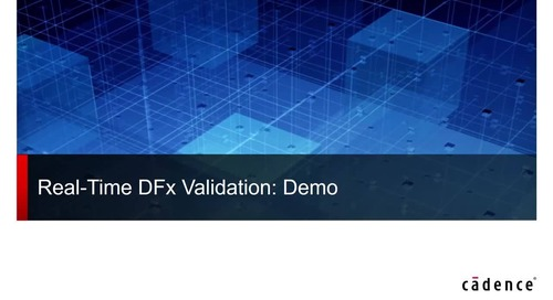 Webinar: Real-Time DFX Validation