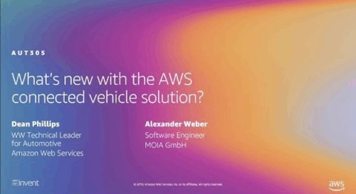 AWS re:Invent 2019: Alexa, where's my car? Test driving AWS connected vehicle solution 2.0
