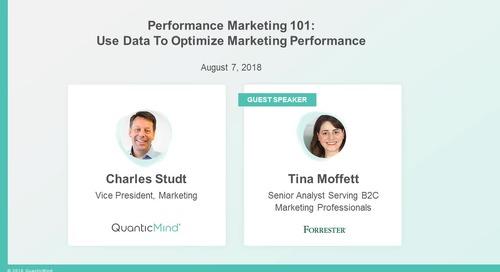 [Webinar] Performance Marketing 101: How to Use Data to Optimize Marketing Performance with Forrester