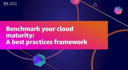 Benchmark your cloud maturity: A best practices framework