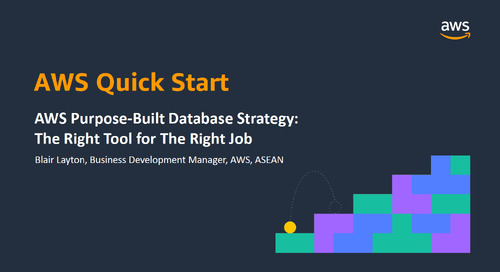 AWS Purpose-Built Database Strategy: The Right Tool for The Right Job