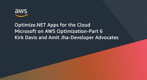 Part 6: Optimize .NET Apps for the Cloud