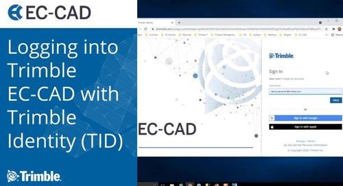 Logging into Trimble EC-CAD v10.3, v11.1 and v12.0 with Trimble Identity (TID)
