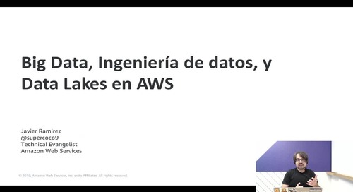 Webinar: Big Data, Ingeniería de datos, y Data Lakes en AWS