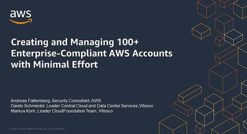 Creating and Managing 100+ Enterprise-Compliant AWS Accounts with Minimal Effort