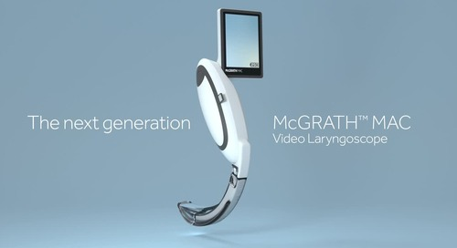 Experience the Evolution of the McGRATH™ MAC Video Laryngoscope