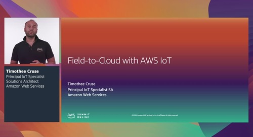 AWS Summit Online ASEAN 2020 | Field-to-cloud with AWS IoT [Level 200]