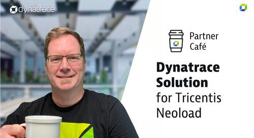 Dynatrace Partner Cafe - Tricentis