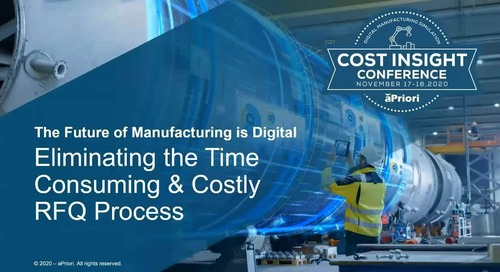 Eliminating the Time-Consuming and Costly RFQ/Quoting Process | Cost Insight Conference 2020