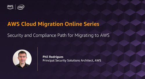 Migration Online Series: Security and Compliance Path for Migrating to AWS