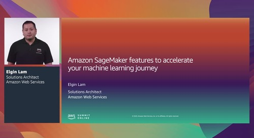 AWS Summit Online ASEAN 2020 | Amazon SageMaker features to accelerate your ML journey [Level 300]