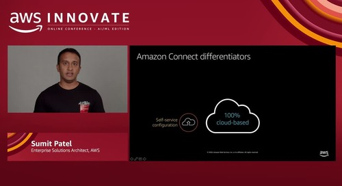 Machine learning powered analytics for contact centers (Level 300) - AWS Innovate