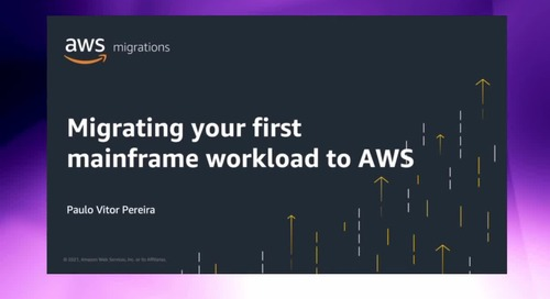 Migrating your first mainframe workload to AWS [Level 200]
