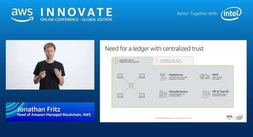 Building enterprise solutions with blockchain and ledger technology - AWS Innovate