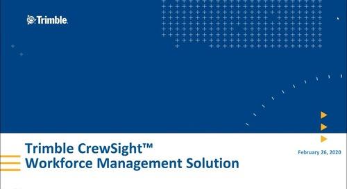 2020/02/26 - Trimble CrewSight Overview