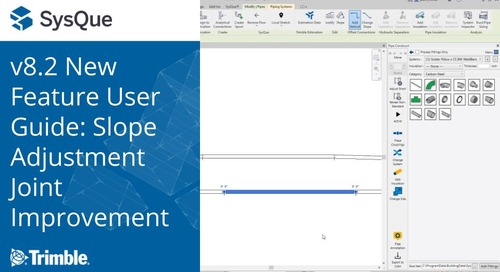 SysQue v8.2 New Feature User Guide: Slope Adjustment Joint Improvement