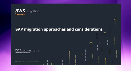 SAP Migration Approaches and Considerations [Level 300]