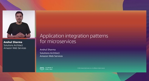 AWS Summit Online ASEAN 2020   Application integration patterns for microservices [Level 300] (copy)