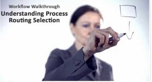 Understanding Manufacturing Process Routing Selection