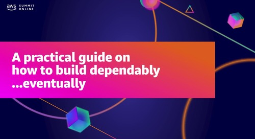 A practical guide on how to build dependably… eventually