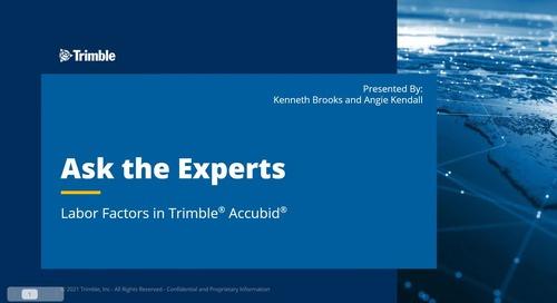 Ask the Expert - Labor Factors in Trimble® Accubid®